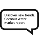 Discover new trends. Coconut Water market report.