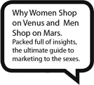 Why Women Show on Venus and Men Shop on Mars